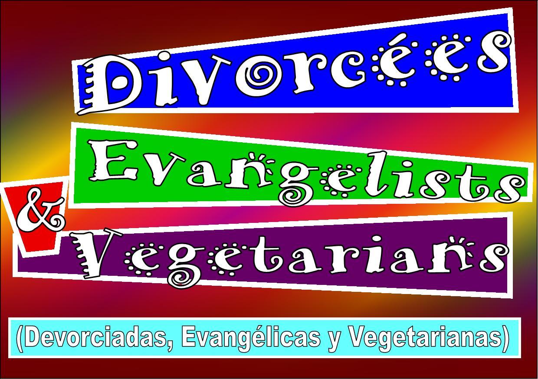divorciadas-evangelicas-y-vegetarianas2